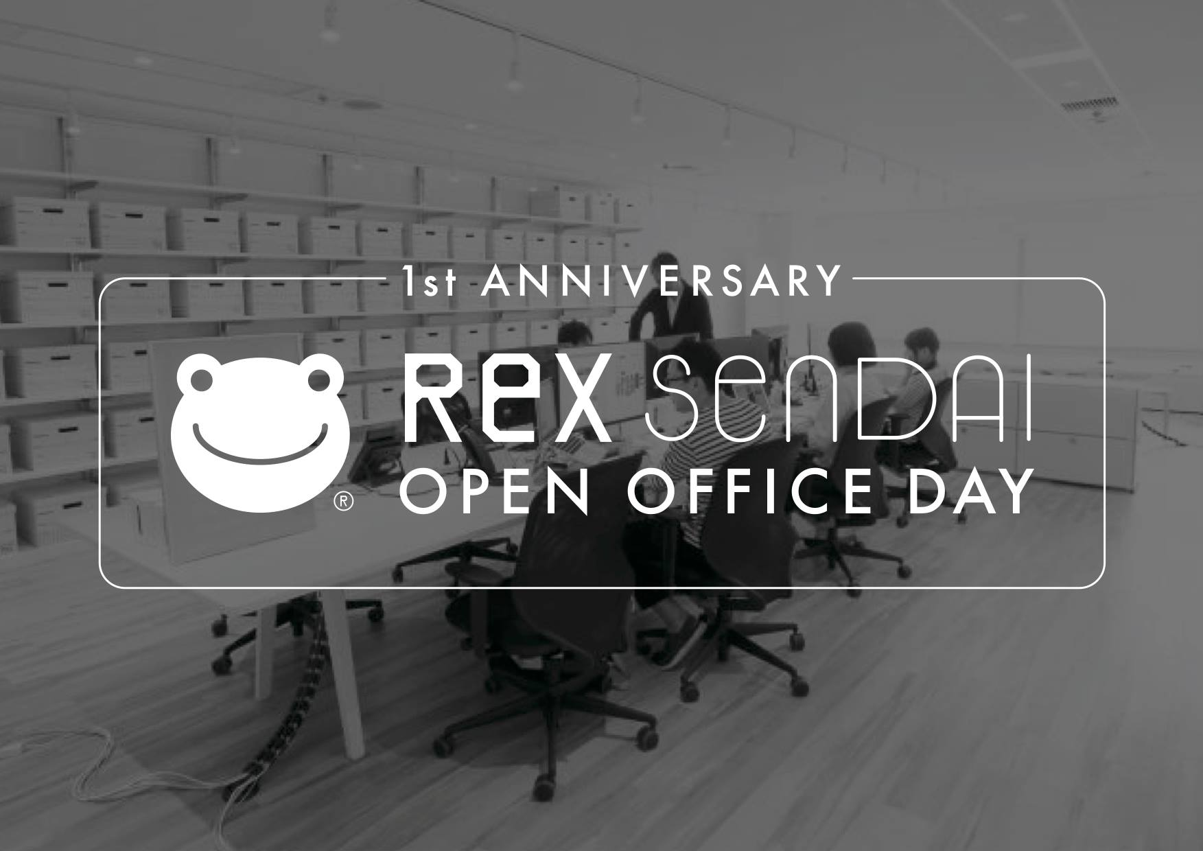 Rex Sendai Open Office Day